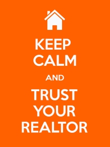 Orange Keep Calm Trust your realtor